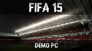 FIFA15 PC Demo - Ultra Settings - First Game