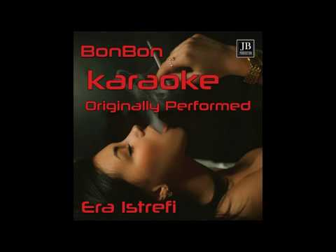 Disco Fever - Bonbon - Karaoke Originally Performed By  Era Istrefi