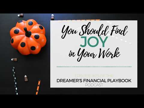 You Should Find Joy in Your Work