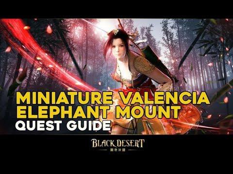 Miniature Valencia Elephant Mount Quest Guide    Black Desert Online