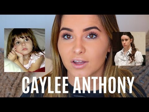 THE CAYLEE ANTHONY CASE