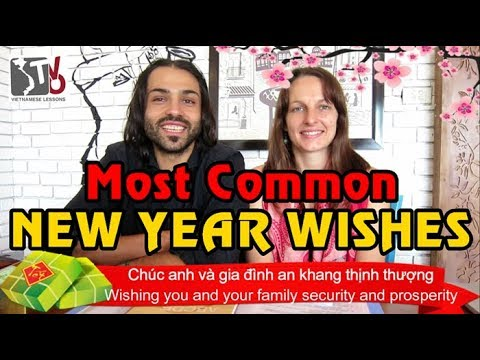 Tet Holiday - Most Common New year Wishes
