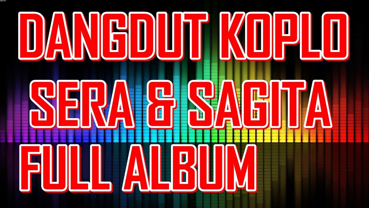 Dangdut Koplo SERA - SAGITA Terbaru Full Album Live 2015 - YouTube