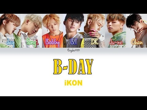 iKON - B-DAY (벌떼) (Han | Rom | Eng Color Coded Lyrics)