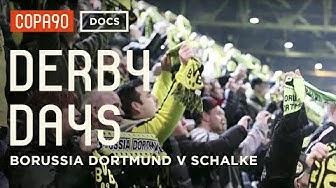 A Feeling Deeper than Hate - Borussia Dortmund v Schalke 04 | Derby Days