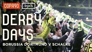 A Feeling Deeper than Hate - Borussia Dortmund v Schalke 04 | Derby Days