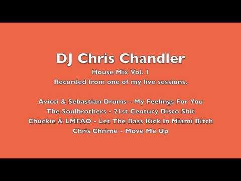 DJ Chris Chandler - House Mix Vol. 1