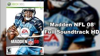 Madden NFL 08 - Full Soundtrack HD