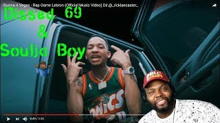 Stunna 4 Vegas - Rap Game Lebron (Soulja boy & Tekashi 69 Diss) Reaction