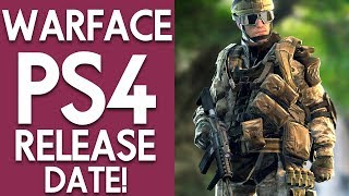 Video WARFACE PS4 RELEASE DATE REVEAL & MORE! | WARFACE GAMEPLAY XBOX ONE, PS4 download MP3, 3GP, MP4, WEBM, AVI, FLV Juli 2018