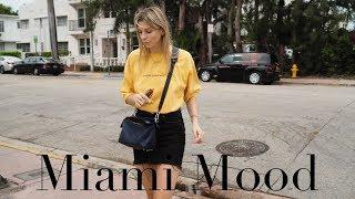 Miami mood | A fashion diary