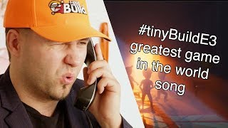 #tinyBuildE3 - The Greatest Game In The World