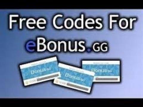 Free Codes For Ebonus Gg