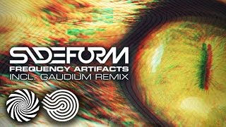 Sideform - Frequency Artifacts (Gaudium Remix)