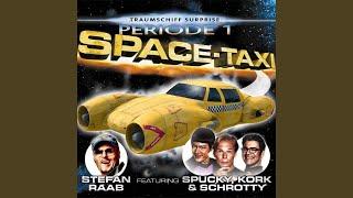 Space-Taxi (feat. Spucky, Kork, Schrotty) (Funny Movie Mix)