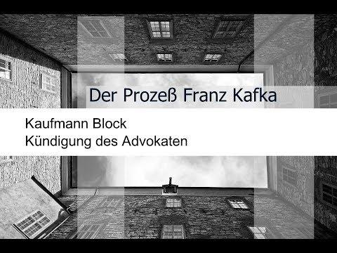 Kafka Der Prozeß Kaufmann Block Kündigung Des Advokaten Inhalt Und