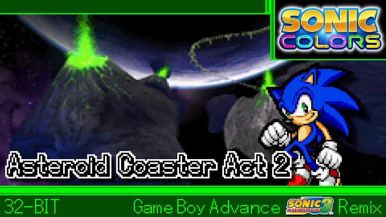 [32-Bit;GBA]Asteroid Coaster (Act 2) - Sonic Colors【Sonic Advance 3 Style】