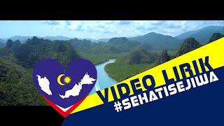 [LYRIC VIDEO] LAGU TEMA HARI KEBANGSAAN 2015 (#SEHATISEJIWA)