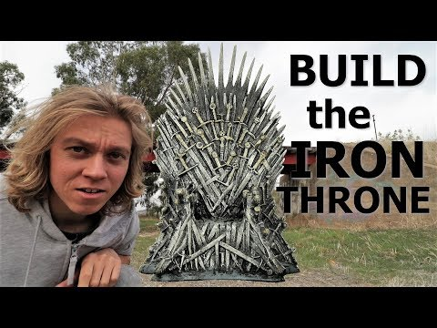 IM GOING TO BUILD THE IRON THRONE - game of thrones