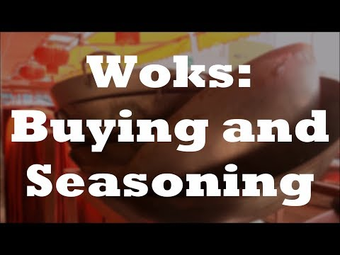 Wok Buying, Seasoning, And Maintenance: Tips For Choosing And Using A New Wok