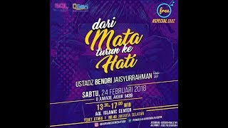 Download lagu DARI MATA TURUN KE HATI | Ust. Bendri Jaysurrahman