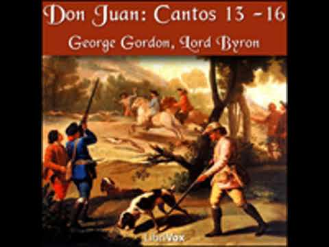 DON JUAN, CANTOS 13 - 16 by George Gordon, Lord Byron FULL AUDIOBOOK | Best Audiobooks
