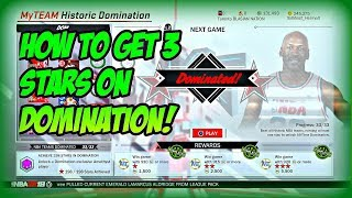 FASTEST WAY TO BEAT DOMINATION/HISTORIC DOMINATION! 3 STARS EVERY TIME! NBA 2k18 Myteam