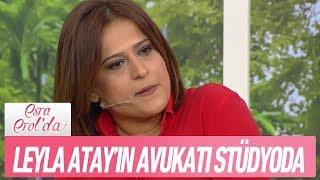 Leyla Atay'ın avukatı stüdyoda   Esra Erol'da 21 Şubat 2018