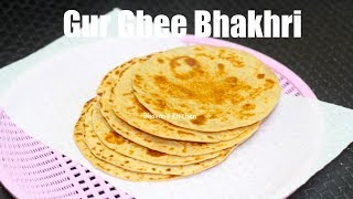 Gor Bhakhri | Mithi Bhakhri or Gur Roti Video Recipe | Bhavna's Kitchen