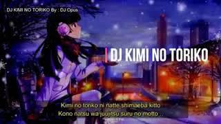 DJ KIMI NO TORIKO 2020~DJ OPUS