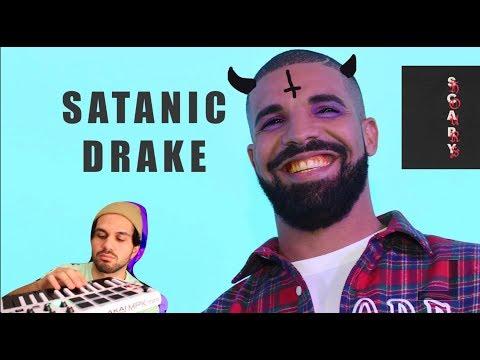 If Drake made SATANIC MUSIC (God's Plan)