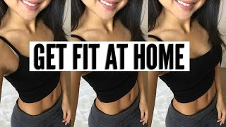 HOW TO GET FIT AT HOME!
