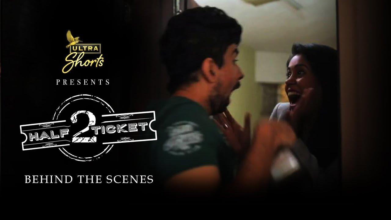 Download Half Ticket 2 | Short Film | Behind the Scenes | Cheers!