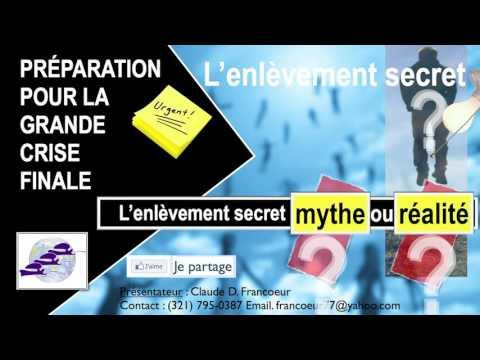 L'enlèvement secret mythe ou réalité - Claude Francoeur