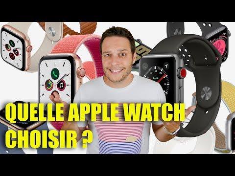 Quelle Apple Watch Choisir ? - Fin 2019 Début 2020