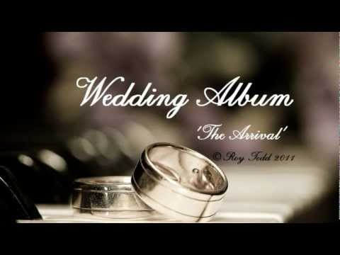 Beautiful ORIGINAL Wedding Music for The Bride's arrival - 'The Arrival' by Roy Todd