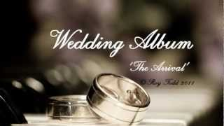 Beautiful ORIGINAL Wedding Music for The Bride