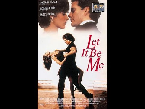 "Jennifer Beals - "" Let It Be Me "" (1995) Full Movie"