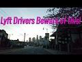 Ride share Advice:Lyft drivers Beware of this passenger trick.