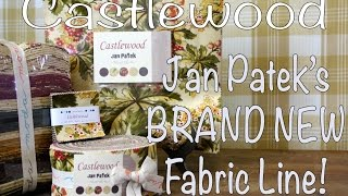 Talk Quilting- Jan Patek Introduces Her New Fabric Line- Castlewood