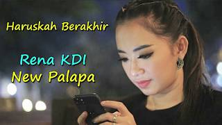 Download Lagu HARUSKAH BERAKHIR RENA KDI NEW PALAPA mp3