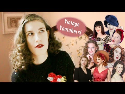 30+ Vintage Youtubers You Should Watch