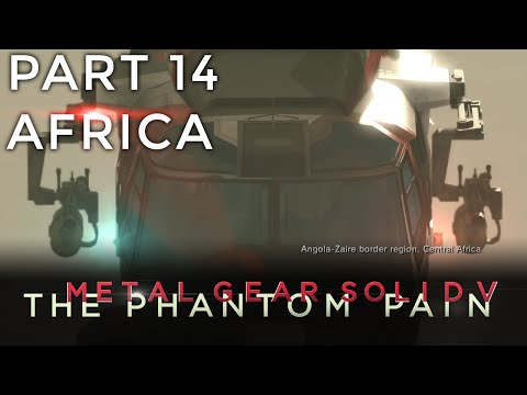 Africa - Metal Gear Solid V - Part 14