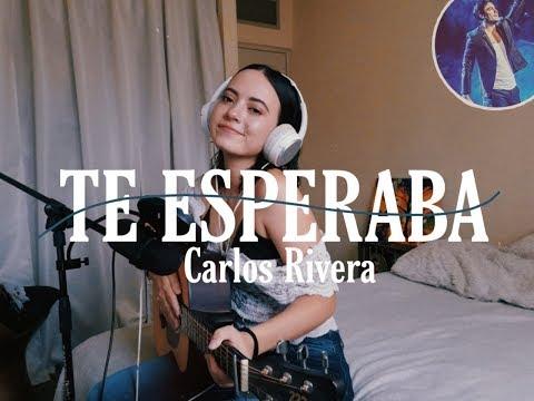 Te Esperaba - Carlos Rivera | Cover | Brissa López
