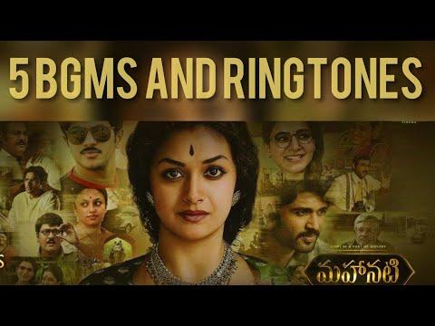 5 BGMS and Ringtones Mahanati Movie