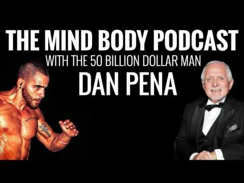 Interview with the 50 billion dollar man Dan Peña on how to grow your balls and live your dreams