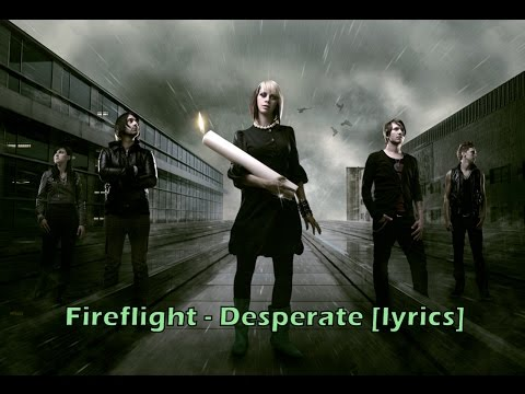 Fireflight - Desperate [lyrics]