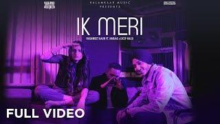 Ik Meri Rashmeet Kaur Harjas Free MP3 Song Download 320 Kbps