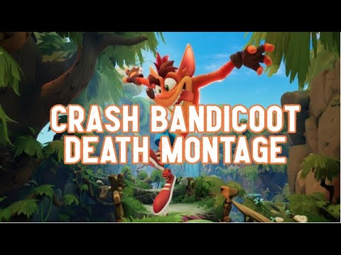 CRASH BANDICOOT 4 - DEATH MONTAGE