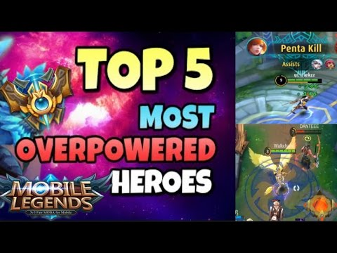 Top 5 Most Overpowered Heroes in Mobile Legends 2016